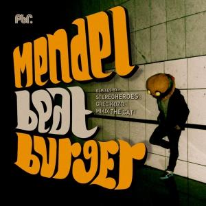 Mendel - Beatburger EP
